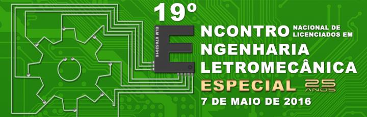 19º Encontro de Licenciados de Engenharia Electromecânica
